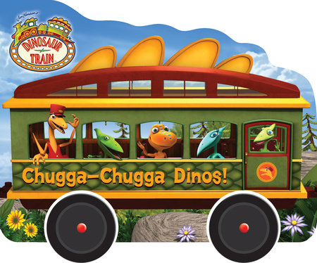 Chugga-Chugga Dinos! (Dinosaur Train) by
