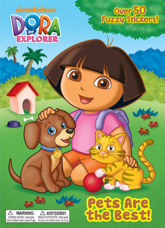 Pets Are the Best! (Dora the Explorer) by Golden Books