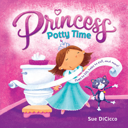 Princess Potty Time by Sue DiCicco