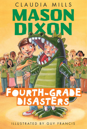 Mason Dixon: Fourth-Grade Disasters by