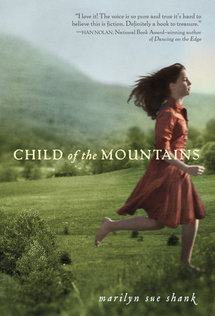 Child of the Mountains by Marilyn Sue Shank