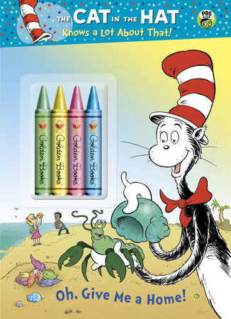 Oh, Give Me a Home! (Dr. Seuss/Cat in the Hat) by Tish Rabe
