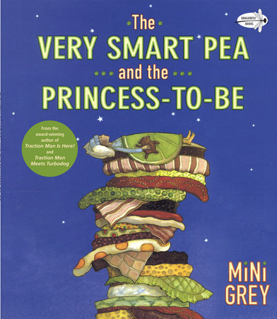 The Very Smart Pea and the Princess-to-be by