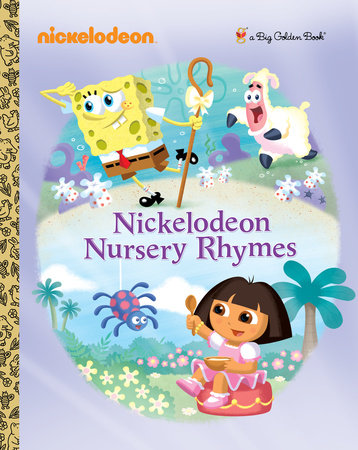 Nickelodeon Nursery Rhymes (Nickelodeon) by Golden Books