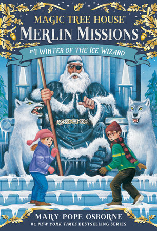 Magic Tree House #32: Winter of the Ice Wizard by Mary Pope Osborne