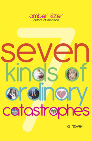7 Kinds of Ordinary Catastrophes by Amber Kizer
