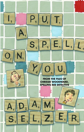 I Put a Spell on You by Adam Selzer