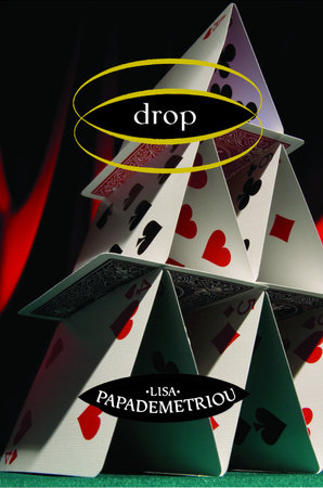Drop by Lisa Papademetriou