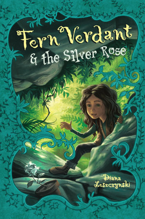 Fern Verdant and the Silver Rose by