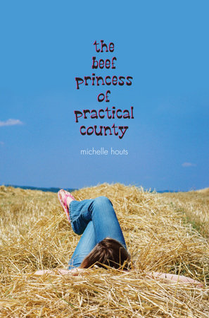 The Beef Princess of Practical County by