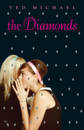 The Diamonds by