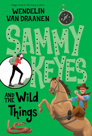 Sammy Keyes and the Wild Things by Wendelin Van Draanen