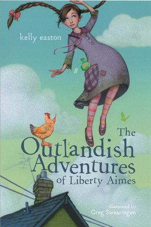 The Outlandish Adventures of Liberty Aimes by