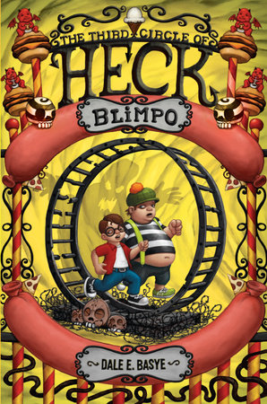 Blimpo: The Third Circle of Heck by Dale E. Basye