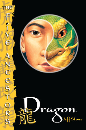 The Five Ancestors Book 7: Dragon by