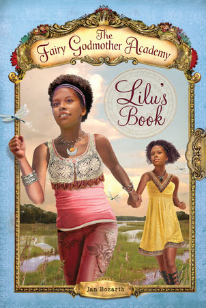The Fairy Godmother Academy #4: Lilu's Book