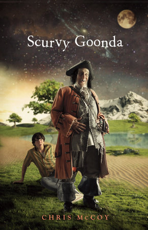 Scurvy Goonda: The Story of an Odd Boy and the Pirate Who Ruined His Life