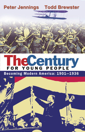 The Century for Young People by Todd Brewster and Peter Jennings
