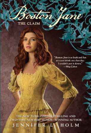 Boston Jane: The Claim by Jennifer L. Holm