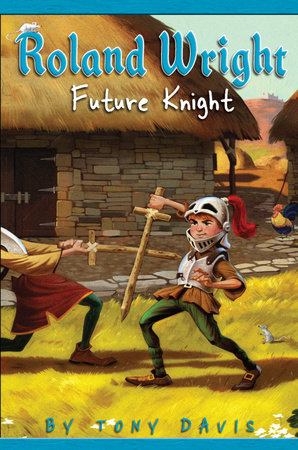 Roland Wright: Future Knight by Tony Davis