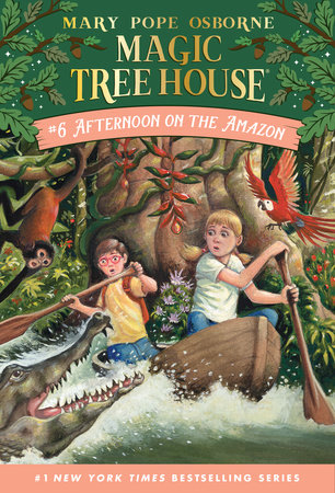 Magic Tree House #6: Afternoon on the Amazon by