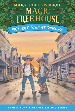 Magic Tree House #10: Ghost Town at Sundown by