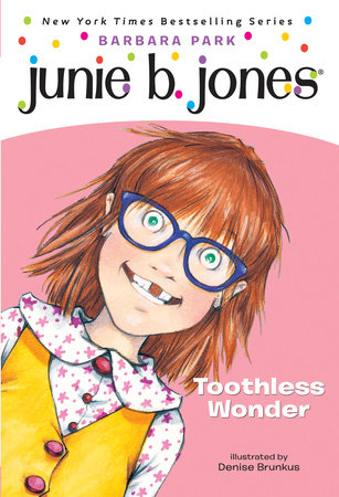 Junie B. Jones #20: Toothless Wonder by