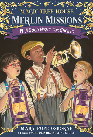 Magic Tree House #42: A Good Night for Ghosts by