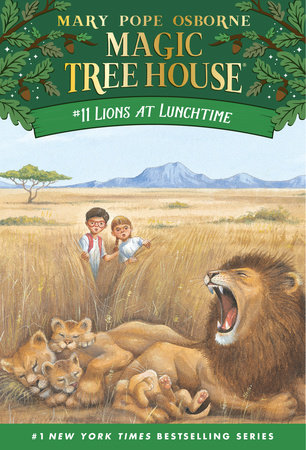 Magic Tree House #11: Lions at Lunchtime by