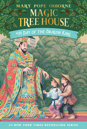 Magic Tree House #14: Day of the Dragon King by Mary Pope Osborne