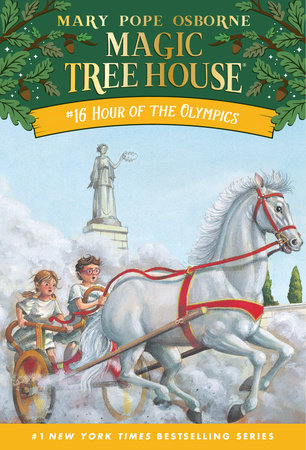 Magic Tree House #16: Hour of the Olympics by Mary Pope Osborne