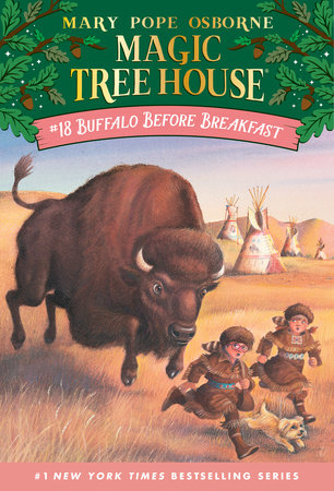 Magic Tree House #18: Buffalo Before Breakfast by