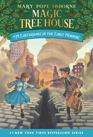 Magic Tree House #24: Earthquake in the Early Morning by Mary Pope Osborne