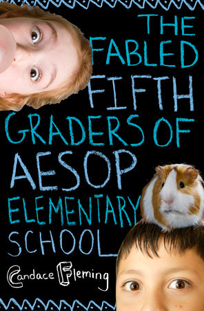 The Fabled Fifth Graders of Aesop Elementary School by