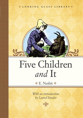 Five Children and It by