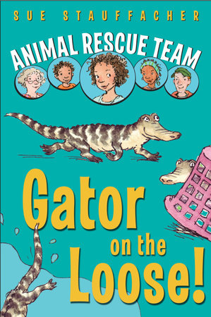 Animal Rescue Team: Gator on the Loose! by