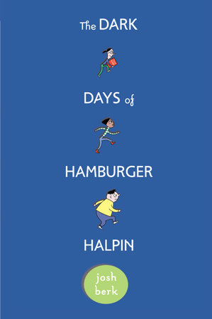 The Dark Days of Hamburger Halpin by
