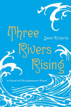 Three Rivers Rising