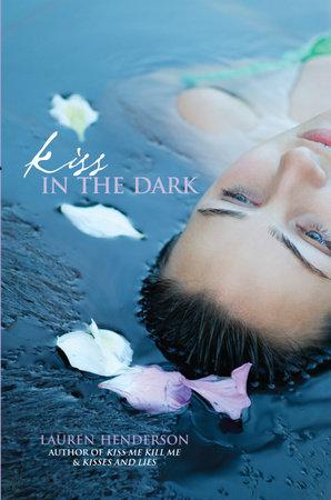 Kiss in the Dark by Lauren Henderson