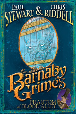 Barnaby Grimes: Phantom of Blood Alley by