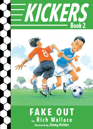 Kickers #2: Fake Out by Rich Wallace