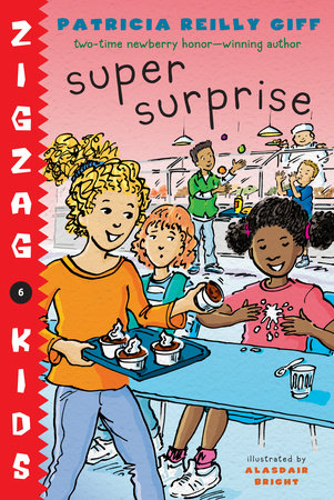 Super Surprise by Patricia Reilly Giff