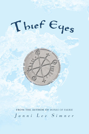 Thief Eyes by Janni Lee Simner