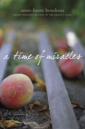 A Time of Miracles by