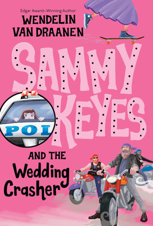 Sammy Keyes and the Wedding Crasher by