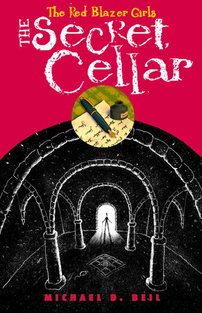 The Red Blazer Girls: The Secret Cellar by