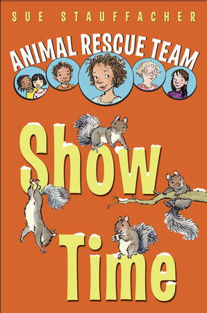 Animal Rescue Team: Show Time by