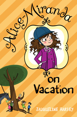 Alice-Miranda on Vacation