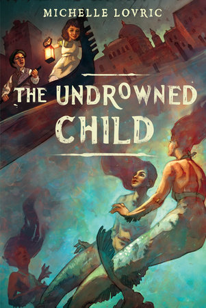 The Undrowned Child by