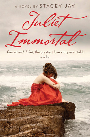 Juliet Immortal by